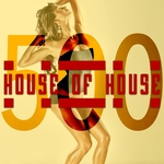House Of House (500th)
