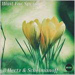 Wait For Spring
