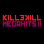Killekill Megahits II