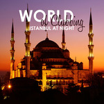 World Of Clubbing/Istanbul At Night