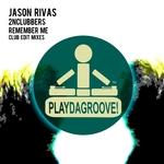 Remember Me (Club Edit Mixes)