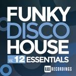 Funky Disco House Essentials Vol 12