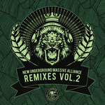 New Underground Massive Alliance Remixes Vol 2