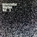 Interstellar Rhythm Vol 3