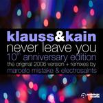 Never Leave You (10th Anniversary Edition)