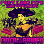 FORT KNOX FIVE - Cinco To The Brinco (Front Cover)