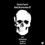 Total Destruction EP