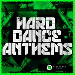 Hard Dance Anthems Vol 3