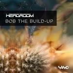 Bob The Build-Up