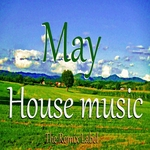 May Housemusic: Organic Deephouse Vibrant Techhouse Inspiring Proghouse Music Compilation (unmixed tracks)