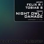 FELIX R/TOBIAS S - Night Owl/Damage (Front Cover)