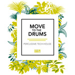 Move To The Drums