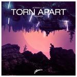 Torn Apart (Remixes Part II)