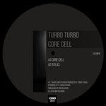 TURBO TURBO - Core Cell (Front Cover)