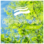 Uplifting Only Top 15/April 2016