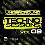 Underground Techno Sessions Vol 9