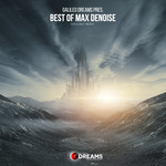 MAX DENOISE - Galileo Dreams Presents Best Of Max Denoise (Front Cover)