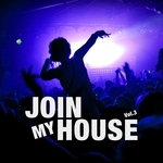 Join My House Vol 3