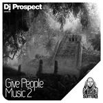 Give People Music Vol 2