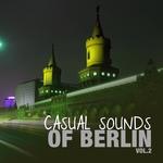 Casual Sounds Of Berlin Vol 2