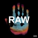 Raw 009