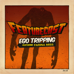 Ego Tripping EP