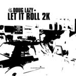 Let It Roll 2k