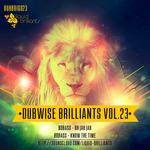 Dubwise Brilliants Vol 23