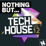Nothing But... Tech House Vol 12