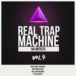 Real Trap Planet Machine Vol 4