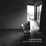 You'll Never See Me Cry EP