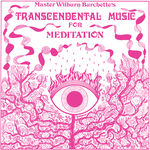Transcendental Music For Meditation