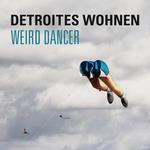 Weird Dancer