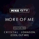 MIKE CITY - More Of Me (Front Cover)