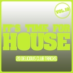 It's Time For House Vol 10