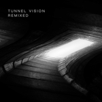 Tunnel Vision Remixed