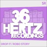 Drop It/Robo Story