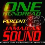 One Hundred Percent Jamaican Sound (Kingston Jamaica 1996)