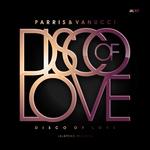 Disco Of Love EP