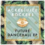 Future Dancehall EP