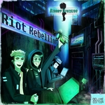 Riot Rebellion (Deluxe Edition)