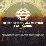 MAX VERTIGO/ALAINE/DANCE BRIDGE - Runnin (Front Cover)