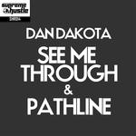 DAN DAKOTA - See Me Through & Pathline (Front Cover)