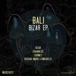 BALI - Bizar EP (Front Cover)