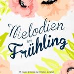 Melodien Im Fruhling 2016
