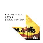 KID MASSIVE/SEVAG - Summer In Rio (Front Cover)