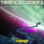Xray Vision/Are You Ready EP