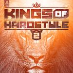 Kings Of Hardstyle Vol 2