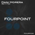 DANI MORERA - Get It Top (Front Cover)