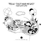 FRINK - Don't Make Me Wait (Front Cover)